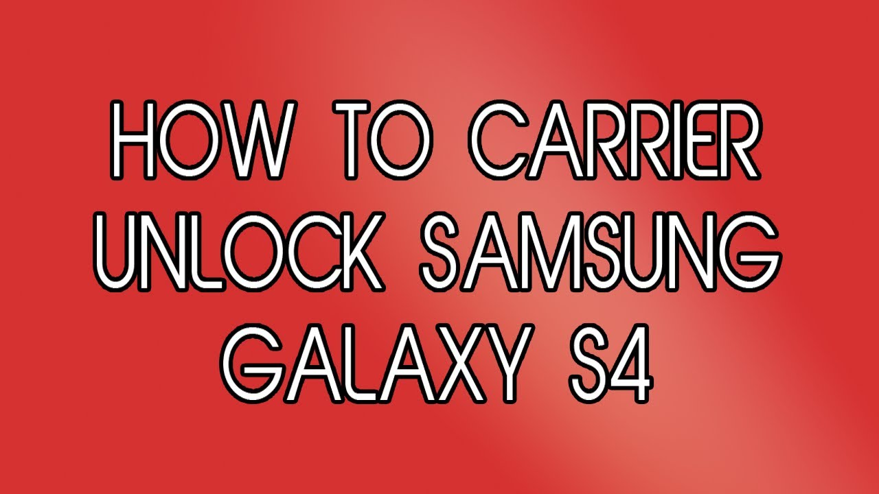 how to change networks on samsung s4