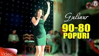 Gulinur - 90 80 Popuri (Toylarda)