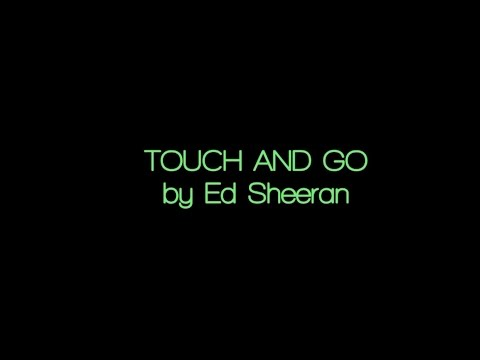 Thumbnail: Touch and Go - Ed Sheeran (Acoustic Karaoke)