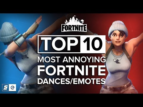 The Top 10 Most Annoying Fortnite Dances/Emotes