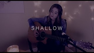 Lady Gaga, Bradley Cooper - Shallow (A Star Is Born) [Cover by Steph La Rochelle]