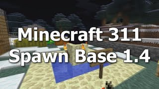 Spawn Base 1.4 [Minecraft 311]