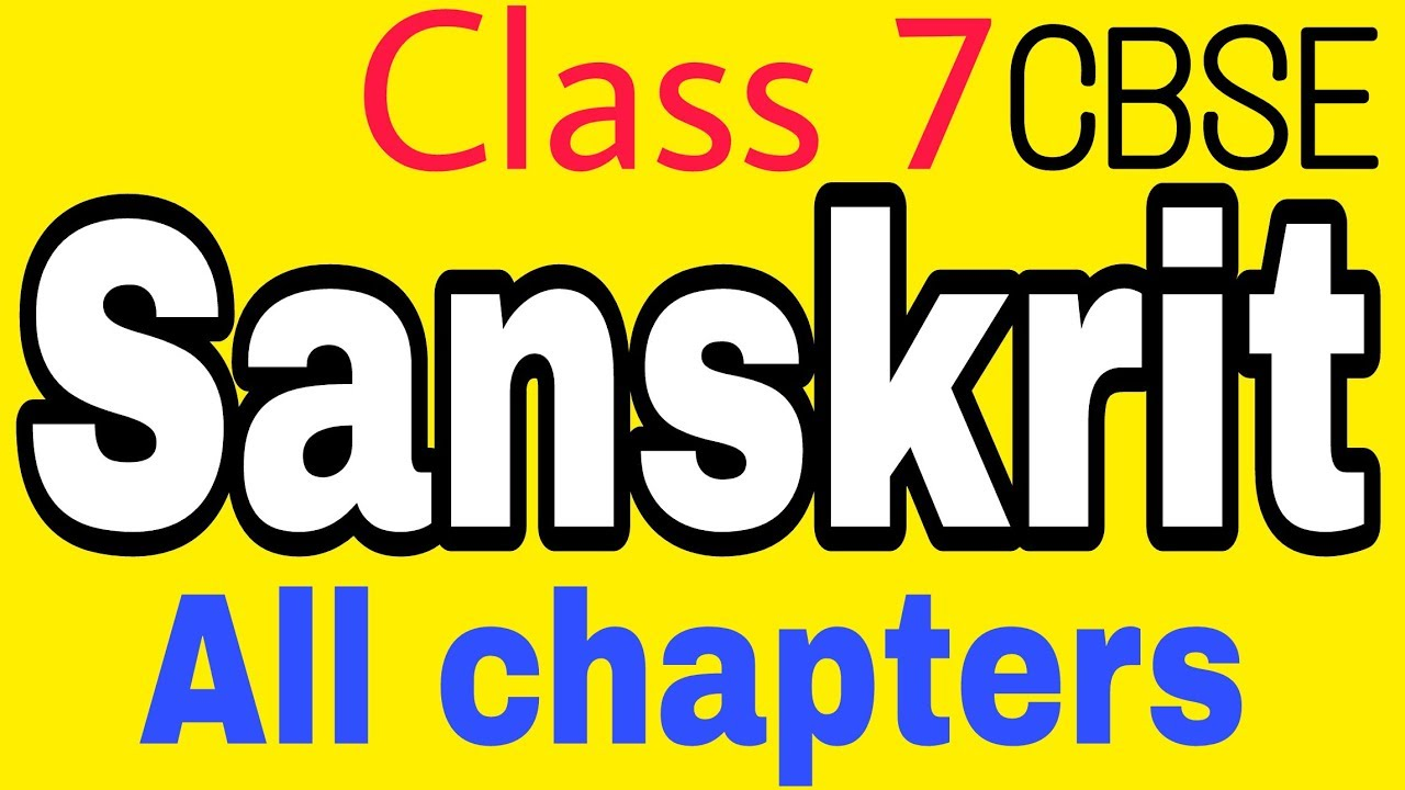 Class 7 sanskrit -All chapters