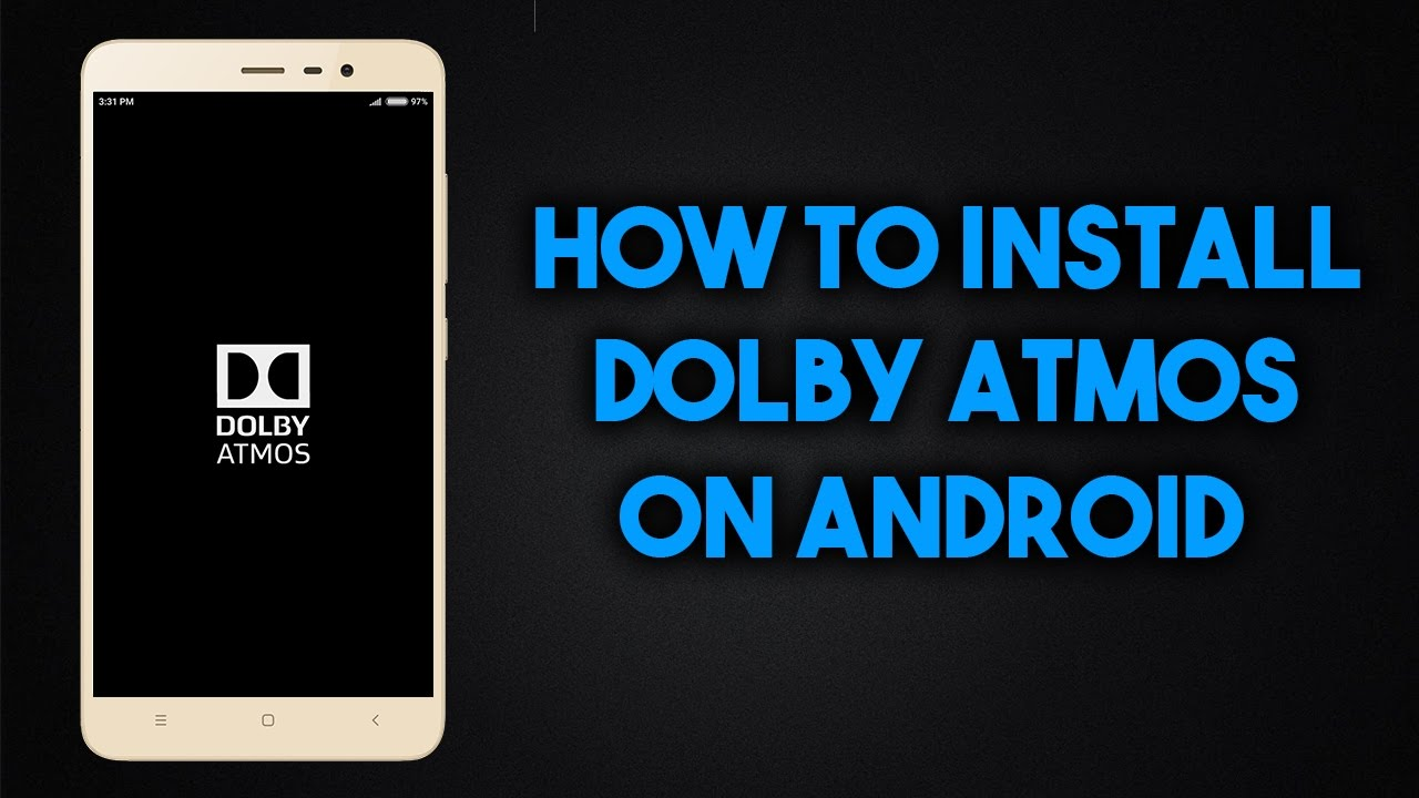 How To Install Dolby Atmos On Redmi Note 3 In Hindi
