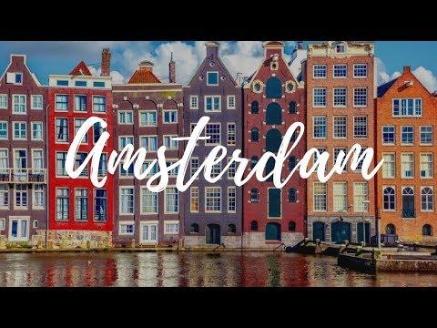 AMSTERDAM - Netherlands Travel Guide | Around The World