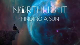 NORTHLIGHT - Finding a Sun