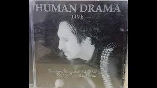HUMAN DRAMA LIVE