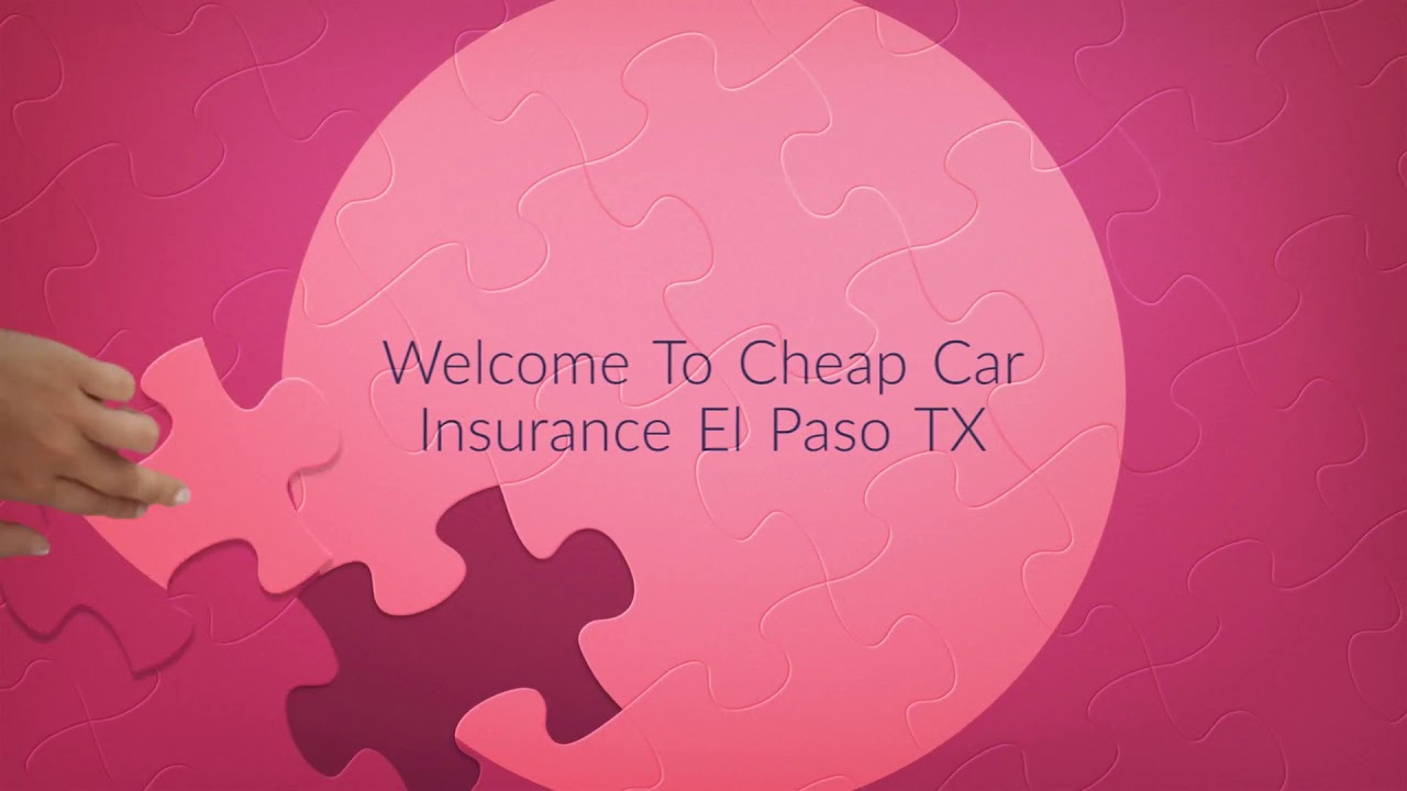 Cheap Car Insurance in EI Paso Texas