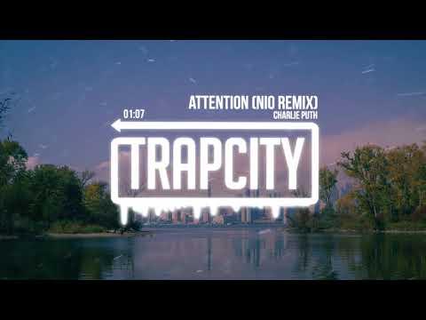 Charlie Puth - Attention (NiO remix)