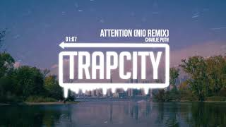 Charlie Puth - Attention (NiO remix)