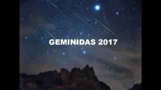 Lluvia de Estrellas - Geminidas 2017