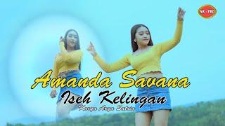 Amanda Savana - Iseh Kelingan [OFFICIAL]