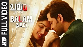 Balam (Sad) Full Video Song || Kaabil Telugu || Hrithik Roshan, Yami Gautam, Rajesh Roshan