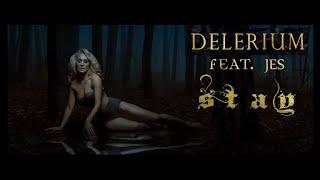 Delerium & JES -  Stay