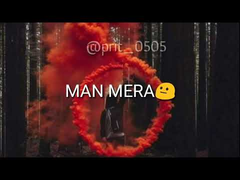 Man Mera Song Table No 21 Whatsapp Status Ringtone Video