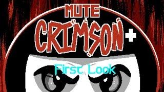 First Look - Mute Crimson+ - Mismatched Ninja!
