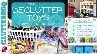 Declutter Kids Toys - Week 4 - Hug Your Home Challenge