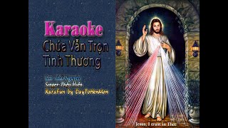 [Karaoke Demo] Chúa Vẫn Trọn Tình Thương - Lm. Thái Nguyên (Giọng Ca Diệu Hiền)