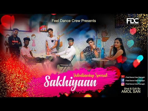 SAKHIYAAN : Maninder Buttar || Feel Dance Crew [Dance Video]