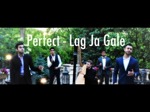 Perfect - Lag Ja Gale | Cover by SAMAA