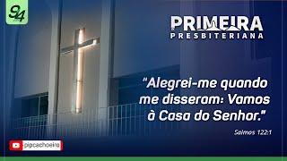 ✅Domingo 12/09 às 19h00 | Culto Dominical na Primeira Igreja Presbiteriana de cachoeiro.