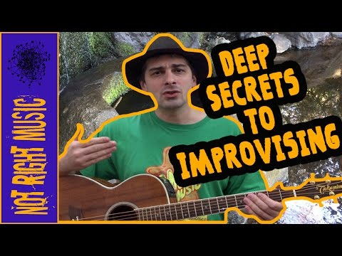 Deep Secrets To Music Improvisation (PART 1)