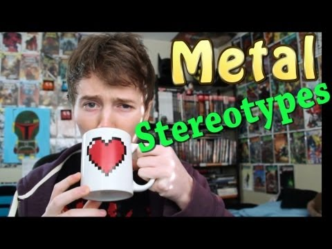 Metal Stereotypes