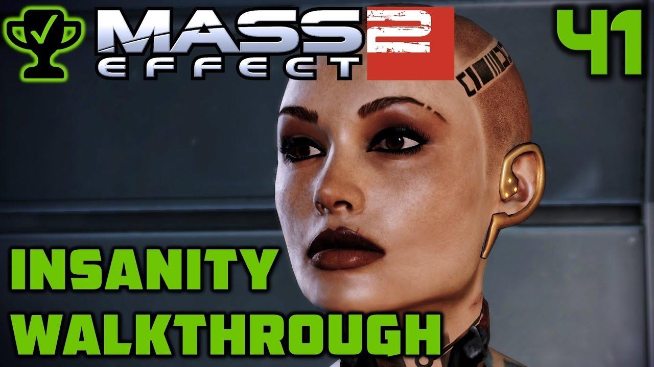 Jack: Subject Zero - Mass Effect 2 Walkthrough Ep  41 [Mass Effect 2  Insanity Walkthrough]