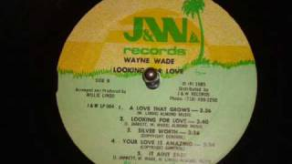 Wayne Wade Billy Red - Looking For Love LP - J&W / WKS 004 Records - DJ APR