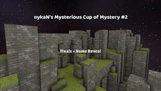 [KZ] nykaN's Mysterious Cup of Mystery #2 | Finals & Name reveal