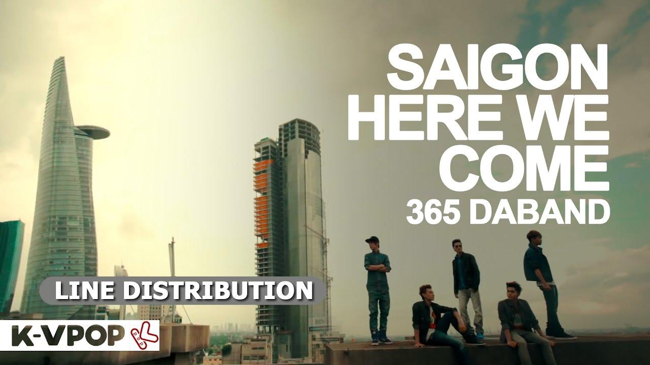 365 Daband - SAIGON HERE WE COME | LINE DISTRIBUTION