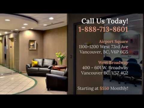 Vancouver Office Space : Broadway & Airport Square locations