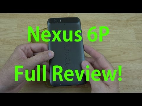 Google Nexus 6P Full Review! (7 Months Later)