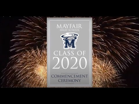 Mayfair High School Class of 2020 Commencement Ceremony