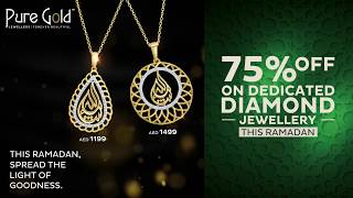 PURE GOLD JEWELLERS RAMADAN COLLECTION