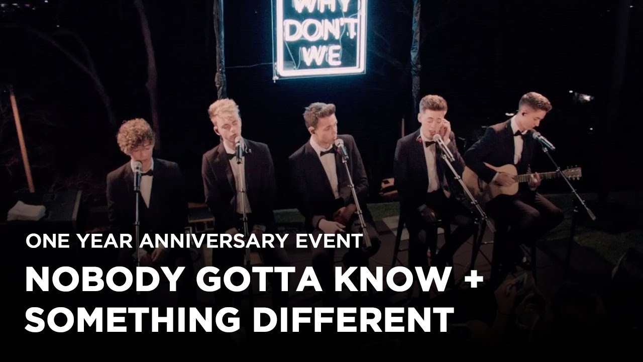 Why Don't We • Anniversary Event (Nobody Gotta Know and Something Different)