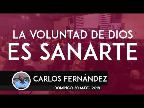 Es la voluntad de Dios sanarte - Carlos Fernández