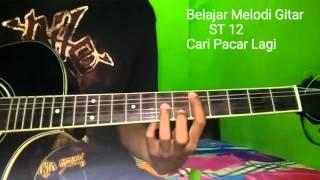 Belajar Melodi Gitar ST 12 Cari Pacar Lagi