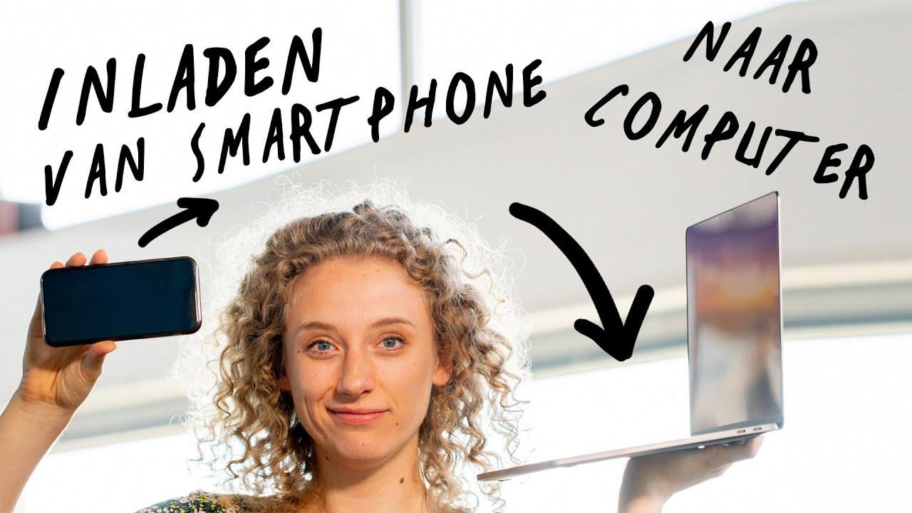 Videos inladen van smartphone naar computer  de Videomakers