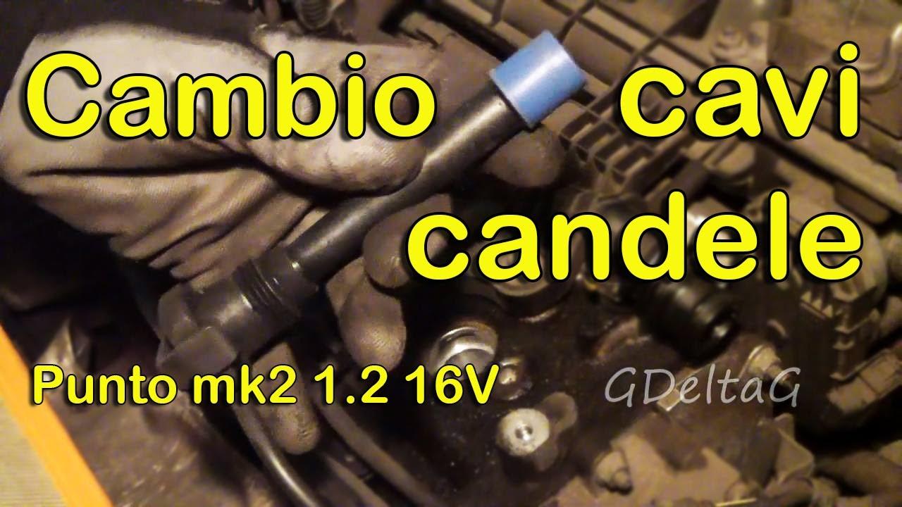 Schema Elettrico Fiat Punto 1 2 8v : Sostituzione cavi candele auto fiat punto mk v