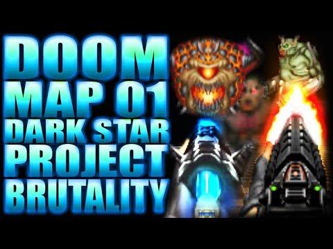 My Worst Enemy...   Doom + Project Brutality   WAD: Dark Star: Map 01