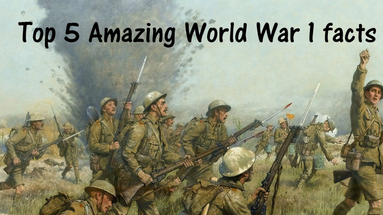 Top 5 crazy world war 1 facts - YouTube