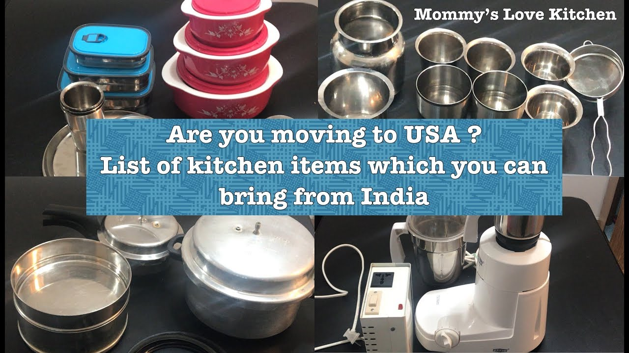 List of kitchen items should bring from India|Moving to USA kitchen ...
