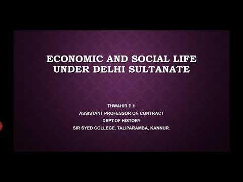 Economic and social life under Delhi sultanate- BA History-Kannur university