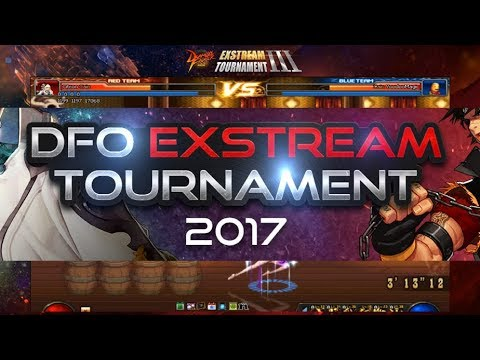 DFO ExStream Tournament III Finals