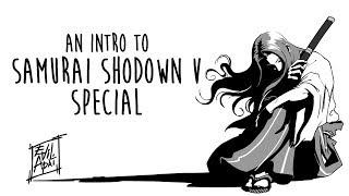Intro to Samurai Shodown V Special 2018 | EFG Extra 12