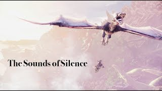 The Sounds of Silence - Monster Hunter: World