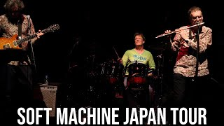 Soft Machine  - Coming to Japan 2018