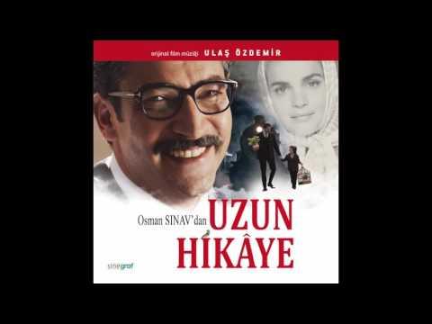 Ulaş Özdemir - Uzun Hikâye Jenerik [Uzun Hikâye Film Müzikleri Soundtrack]