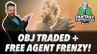 Fantasy Football 2019 - OBJ Bombshell + Free Agent Frenzy! - Ep. #700
